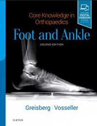 Core Knowledge in Orthopaedics: Foot and Ankle 2nd Edition